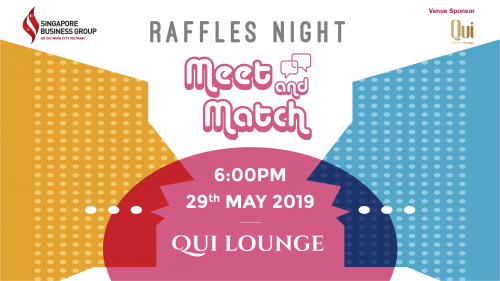 RAFFLES NIGHT: MEET & MATCH NETWORKING